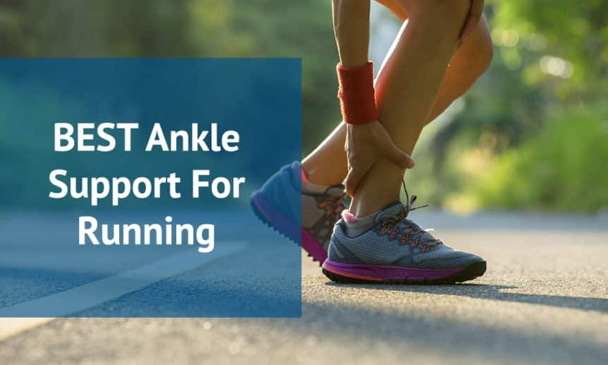 Best Ankle Support For Running | Brace
