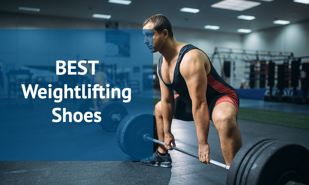 Best Weightlifting Shoes in 2020 For