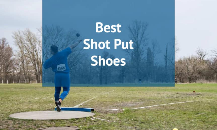 Best Shot Put Shoes For 2020 | Reviewed